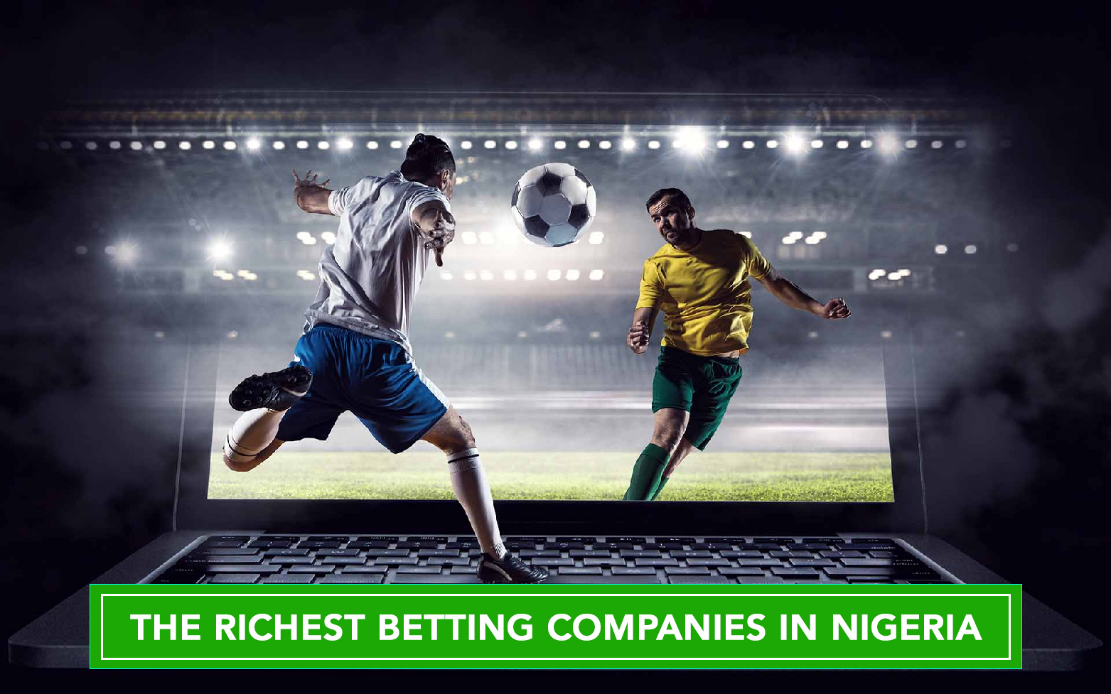 richest betting companies in Nigeria